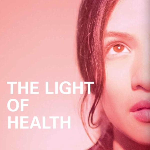 THE LIGHT OF HEALTH