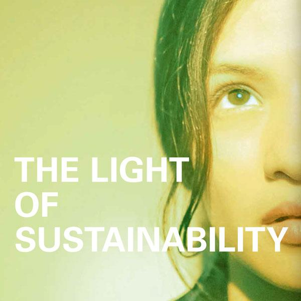 THE LIGHT OF SUSTAINABILITY